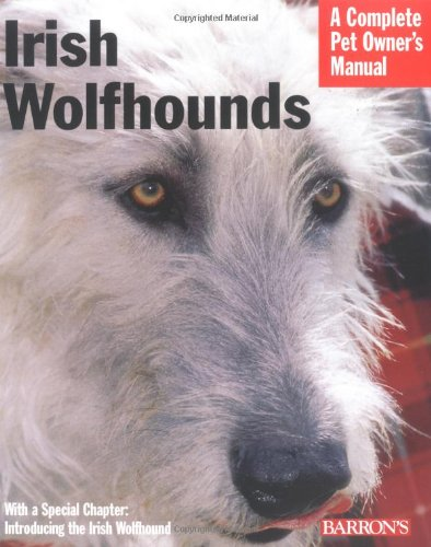 9780764130274: Irish Wolfhounds: Complete Pet Owner's Manual