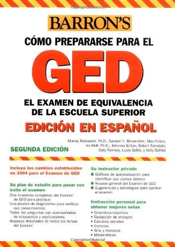 9780764130281: Examen de Equivalencia de la Escuela Superior, En Espanol: How to Prepare for the GED, Spanish Edition (Barron's GED)