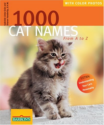 9780764130700: 1000 Cat Names: From A to Z