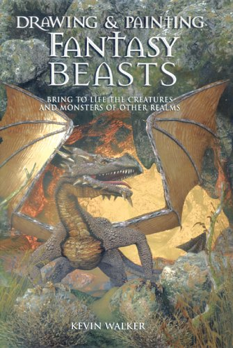 9780764130908: Drawing and Painting Fantasy Beasts: Bring to Life the Creatures and Monsters of Other Realms