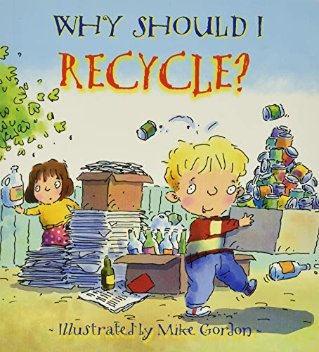 9780764131554: Why Should I Recycle? (Why Should I? Books)