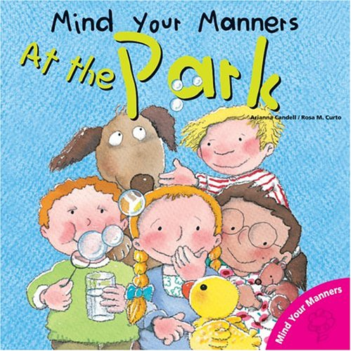9780764131684: Mind Your Manners: At the Park (Mind Your Manners Series)