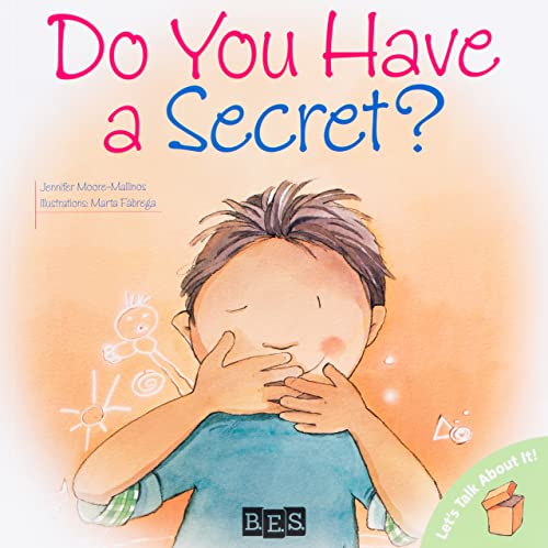 Do You Have A Secret?: Moore-Mallinos, Jennifer/ Fabrega,