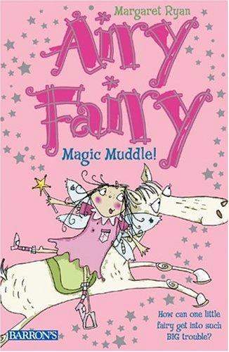 9780764131875: Magic Muddle! (Airy Fairy Books)