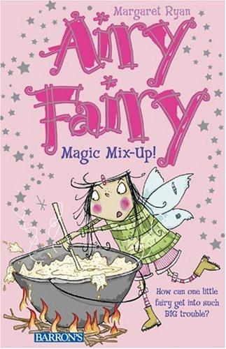 9780764131899: Magic Mix-Up! (Airy Fairy)