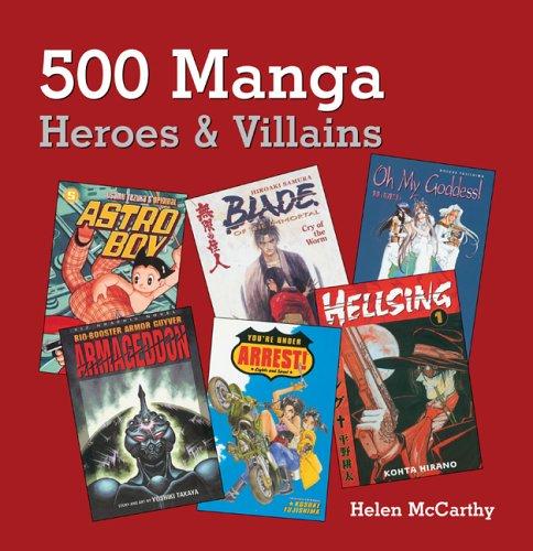 9780764132018: 500 Manga Heroes & Villains