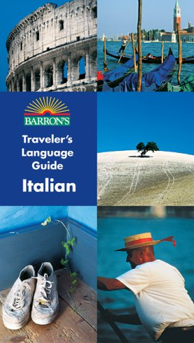 9780764132070: Barron's Traveler's Language Guide -- Italian (Barron's Traveler's Language Guides)