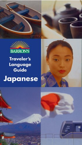 9780764132087: Barron's Traveler's Language Guide -- Japanese (Barron's Traveler's Language Guides)