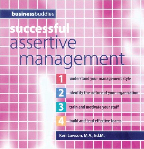 Successful Assertive Management (Business Buddies Series): Ken Lawson
