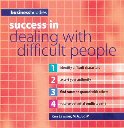 Success in Dealing with Difficult People (Business: Ken Lawson