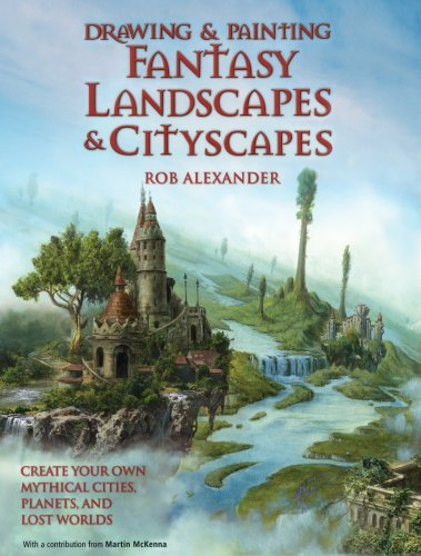 9780764132605: Drawing and Painting Fantasy Landscapes and Cityscapes