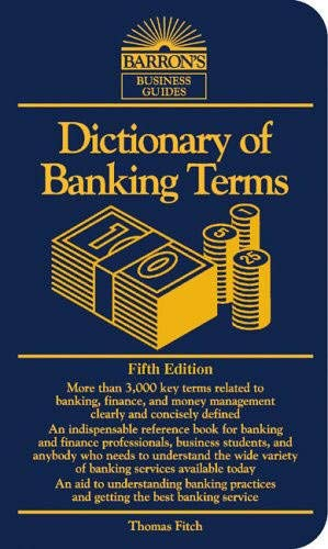 Dictionary of Banking Terms (Barrons Business Guides)