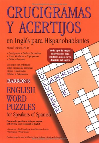 9780764132650: Crucigramas Y Acertijos En Inglés Para Hispanohablantes: English Word Puzzles for Speakers of Spanish
