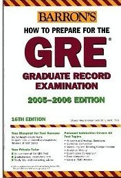 9780764132704: Barron's How To Prepare For The Gre Test: Graduate Record Examination 2005-2006