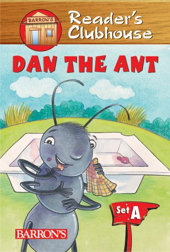 9780764132827: Dan the Ant (Reader's Clubhouse Level 1 Reader)
