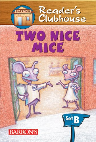 9780764132957: Two Nice Mice (Reader's Clubhouse Level 2 Reader)