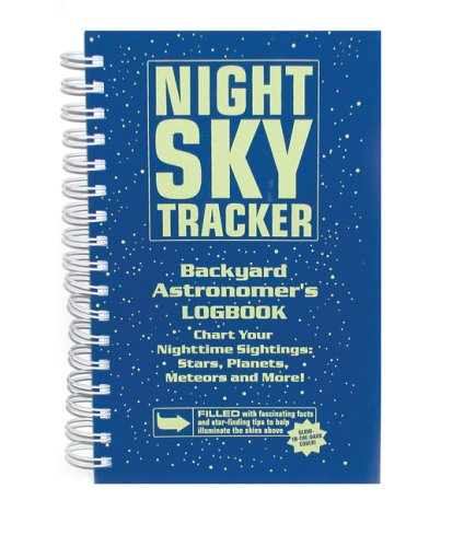 9780764133206: Night Sky Tracker: Backyard Astronomer's Logbook