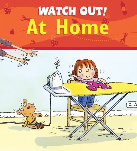 9780764133237: Watch Out! At Home (Watch Out! Books)