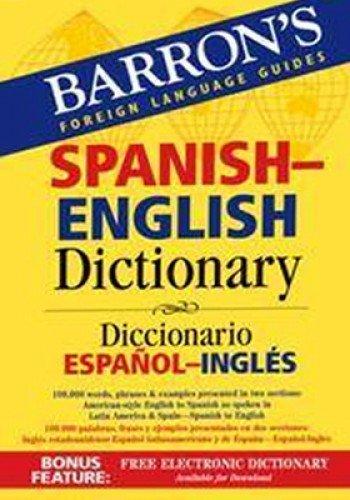 9780764133299: Barron's Spanish-English Dictionary: Diccionario Espanol-Ingles (Barron's Bilingual Dictionaries)