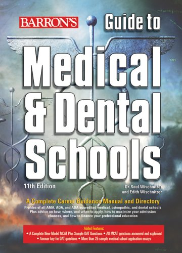 9780764133725: Barron's Guide to Medical and Dental Schools