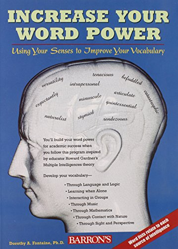 Increase Your Word Power : Using Your: Dorothy A. Fontaine