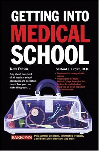 9780764134470: Getting Into Medical School