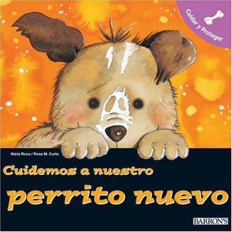 9780764134562: Cuidemos a Nuestro Perrito Nuevo Cuidemos a Nuestro Perrito Nuevo (Let's Take Care of Books)
