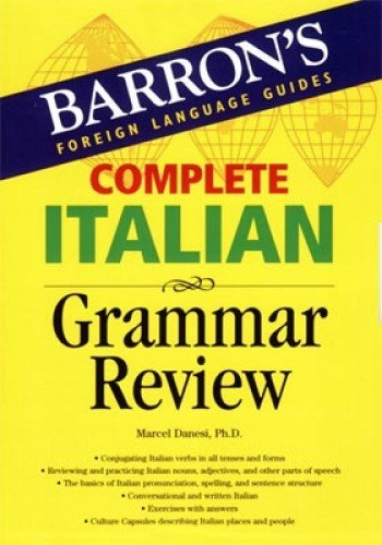 9780764134623: Complete Italian Grammar Review (Barron's Foreign Language Guides)
