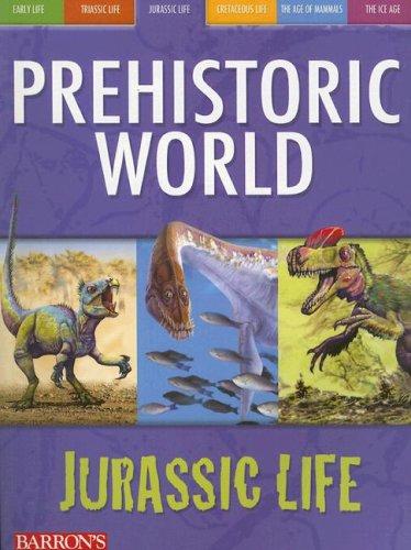 9780764134784: Jurassic Life (Prehistoric World Books)