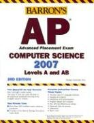 9780764134876: Barron's AP Computer Science, 2007-2008: Levels A and AB