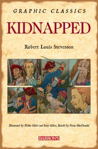 Kidnapped (Barron's Graphic Classics): Stevenson, Robert Louis
