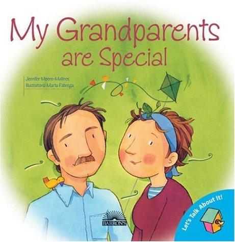 My Grandparents Are Special (Let's Talk About: Jennifer Moore-Mallinos; Illustrator-Marta