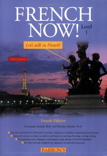 9780764135606: French Now! Level 1