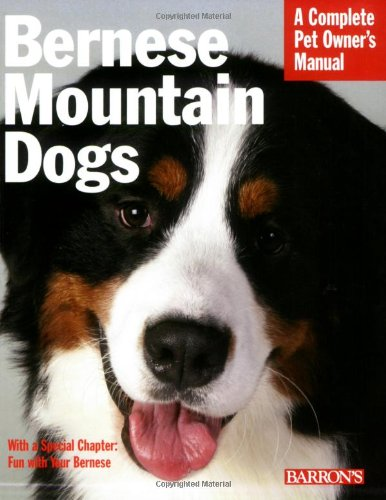 9780764135927: Bernese Mountain Dogs (Complete Pet Owner's Manual)