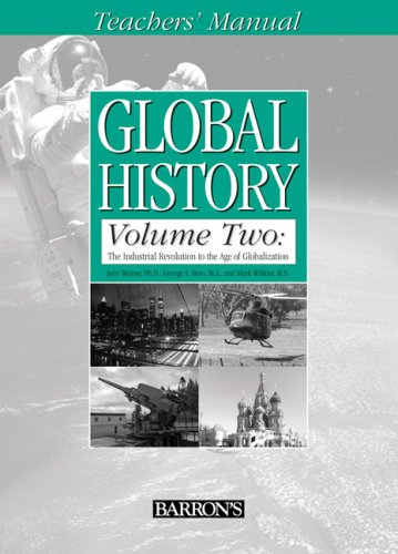 Global History, Volume Two Teacher's Manual: Willner M.S., Mark, Hero M.S., George A., Weiner ...