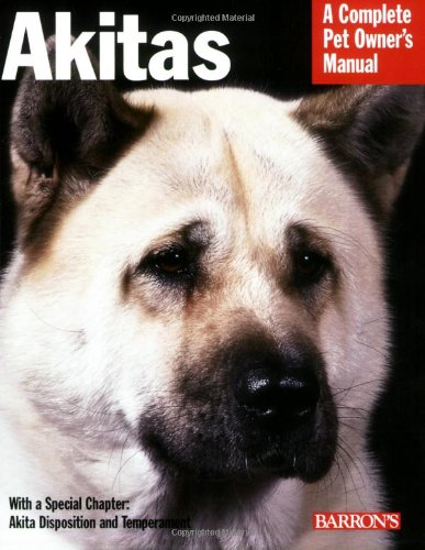9780764136429: Akitas: Everything About Health, Behavior, Feeding, and Care