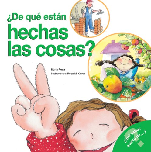 9780764136528: de Que Estan Hechas las Cosas? (What Do You Know About? Books)