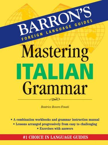 9780764136566: Mastering Italian Grammar