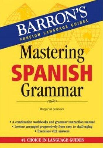 9780764136573: Mastering Spanish Grammar (Barron's Foreign Language Guides)