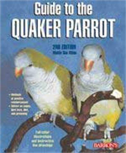 9780764136689: Guide to the Quaker Parrot