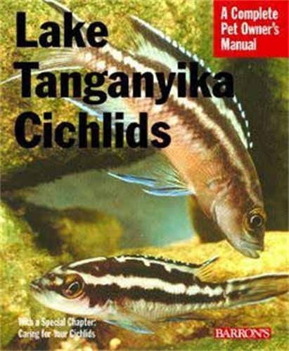 9780764136733: Lake Tanganyikan Cichlids (Pet Owners Manual)