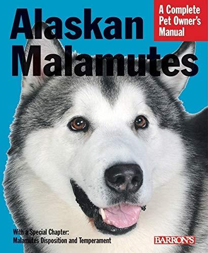 9780764136764: Alaskan Malamutes (Pet Owners Manual)