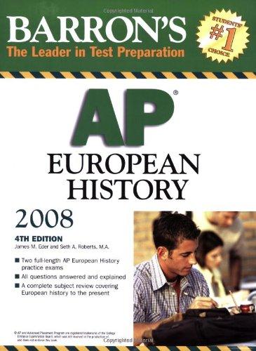 Barron's AP European History 2008 (Barron's How to Prepare for the Ap European History ...