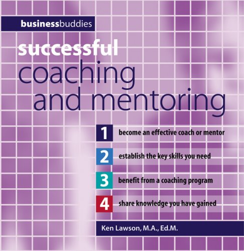 Successful Coaching and Mentoring (Business Buddies Series): Lawson, Ken