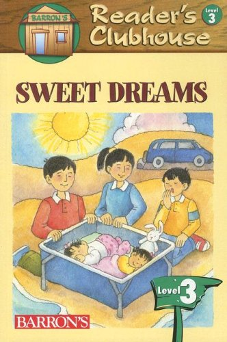 9780764137211: Sweet Dreams (Reader's Clubhouse Level 3 Readers)