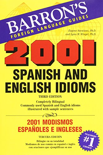 9780764137440: 2001 Spanish and English Idioms (2001 Idioms Series)