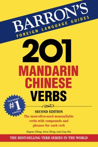9780764137617: 201 Mandarin Chinese Verbs: Compounds and Phrases for Everyday Usage