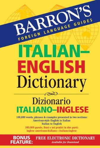 9780764137648: Barron's Italian-English Dictionary: Dizionario Italiano-Inglese (Barron's Foreign Language Guides)