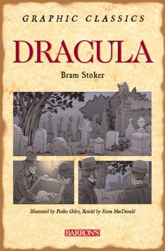 Dracula (Barron's Graphic Classics): Fiona Macdonald, Bram