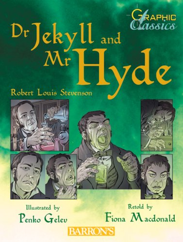 Dr. Jekyll and Mr. Hyde (Graphic Classics): Stevenson, Robert Louis